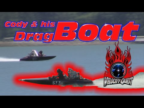 Velocity Quest, Ep 2, Cody Rose and his Drag Boat