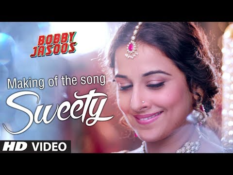 Making of Sweety Video Song | Bobby Jasoos | Vidya Balan | Ali Fazal
