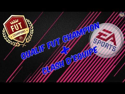 FIFA 18 - QUALIF FUT CHAMPION - CLASH D'ÉQUIPE [FR]