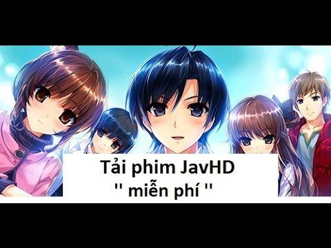 Hướng dẫn tải phim JavHD miễn phí !