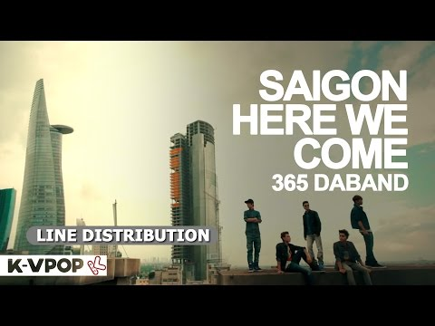 365 Daband - SAIGON HERE WE COME | LINE DISTRIBUTION