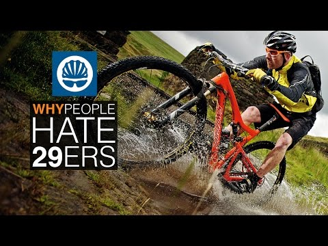 Top 5 - Reasons People Hate 29ers (and why they're wrong)