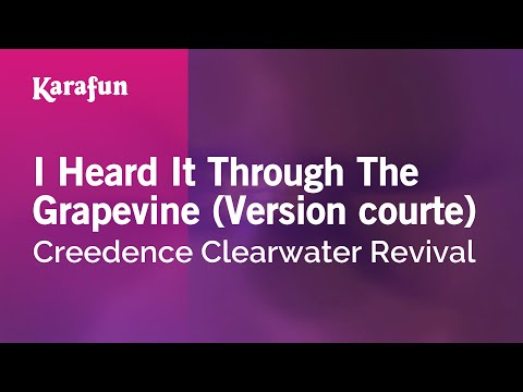 Karaoke I Heard It Through The Grapevine - Creedence Clearwater Revival *