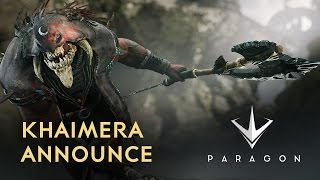Paragon - Khaimera Announce Trailer