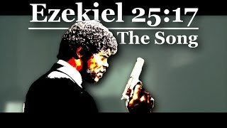 [The Ezekiel 25-17 Song] Video