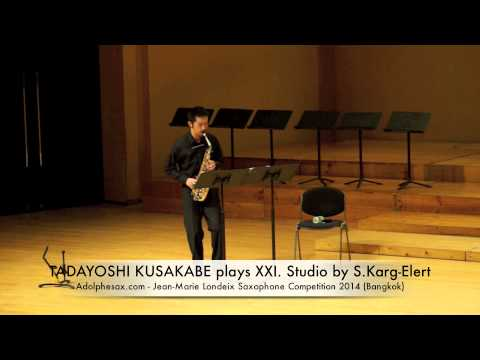 TADAYOSHI KUSAKABE plays XXI Studio by S Karg Elert