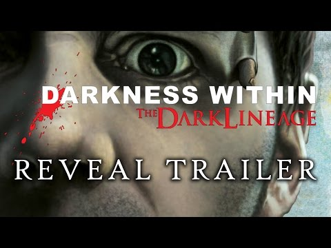 Darkness Within 2: The Dark Lineage - Trailer