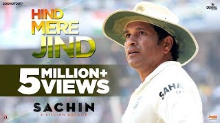 Hind Mere Jind | Official Video | Sachin A Billion Dreams