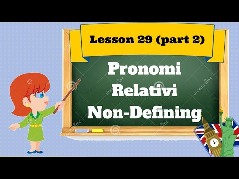 Corso d'inglese- Lesson 30 (part2)-PRON. REL.NO DEFINING
