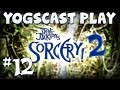 Sorcery 2! - The North Gate #12