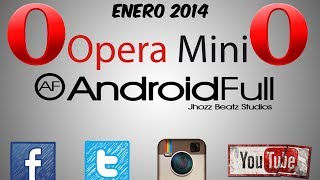[HAPPY YEAR] OPERA MINI GRATIS| TELCEL| // ENERO 2014