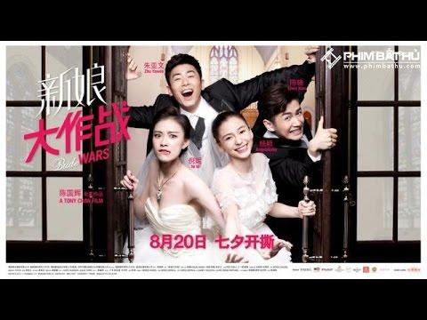 Cô dâu đại chiến - Phim Thuyết Minh