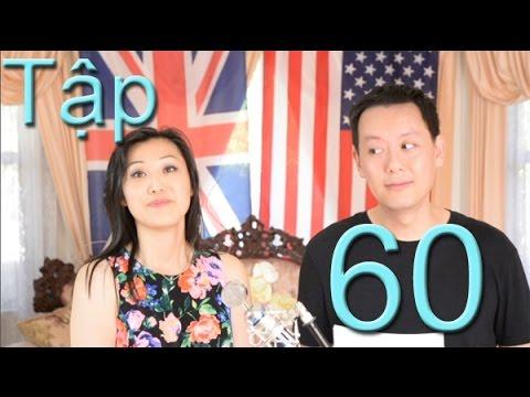 Tập 60: Giọng Anh và Giọng Mỹ