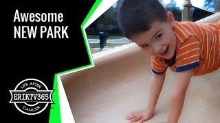 Awesome New Park (Day #1334) @ErikTV365