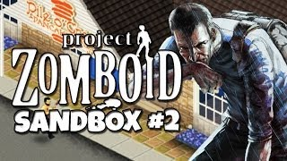 Project Zomboid - Sandbox #2 - Escape from the House of Pancakes