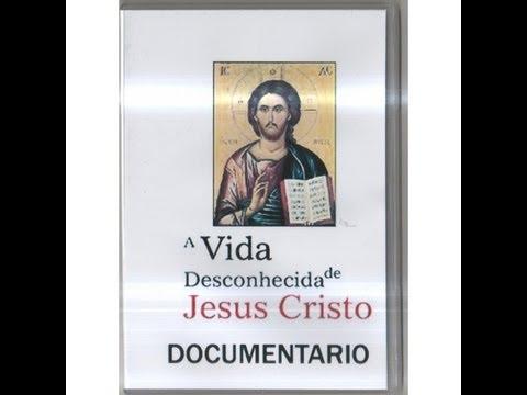 A Vida Desconhecida de Jesus