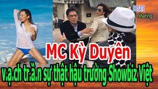 MC Kỳ Duyên v.ạ.ch tr.ầ.n sự thật hậu trường Showbiz Việt - Donate Sharing