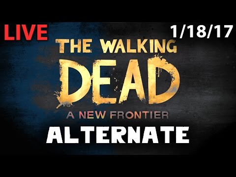 Walking Dead: New Frontier Episode 1 & 2 Alternate Choices Stream