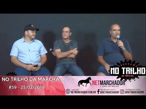 #59 - NO TRILHO DA MARCHA - 25/02/2019