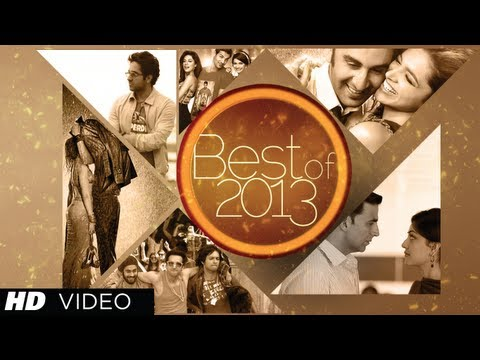 Bollywood Best Songs Of 2013 Hindi Movies | Jukebox | Latest Hits