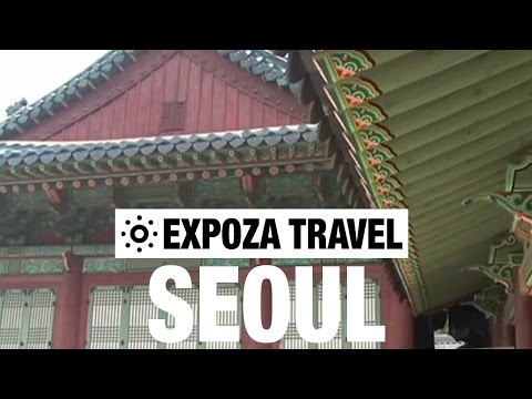 Seoul Travel Video Guide