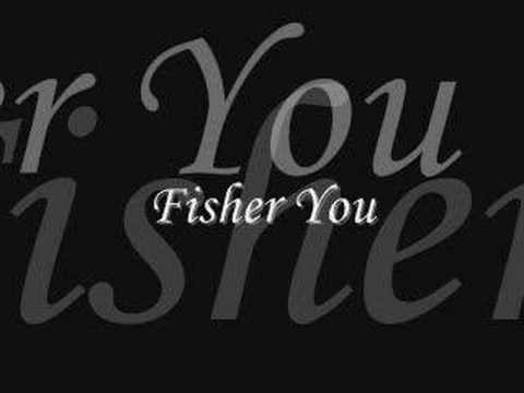 Fisher -You