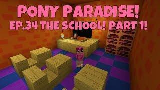 Pony Paradise! Ep.34 The School! Part 1