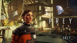 Prey - Gamescom 2016 Gameplay Teaser Video