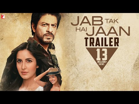 Jab Tak Hai Jaan - Trailer - Film releasing November 13