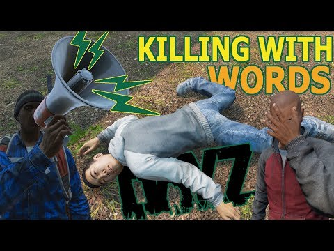 Killing With Words - A Funny Encounter in DayZ  (PC/1.05)