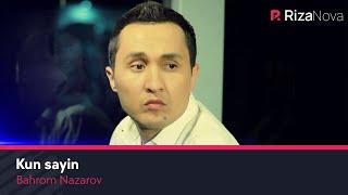 Смотреть или скачать клип Бахром Назаров - Кун сайин