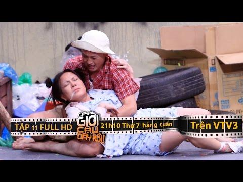 ƠN GIỜI CẬU ĐÂY RỒI 2015 | TẬP 11 FULL HD (09/01/16)