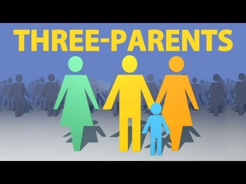 Science Allows For Three-Parent Babies