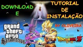 DOWNLOAD E TUTORIAL DE INSTALAÇÃO GTA SA CARTOON DRAGON