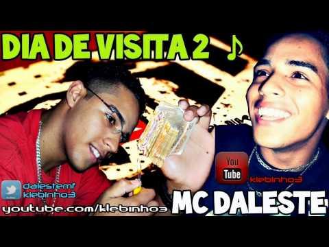 MC DALESTE - DIA DE VISITA 2 ♫ MUSICA NOVA 2012 'OFICIAL' [ LANÇAMENTO ] CONTRATE : 87*12676