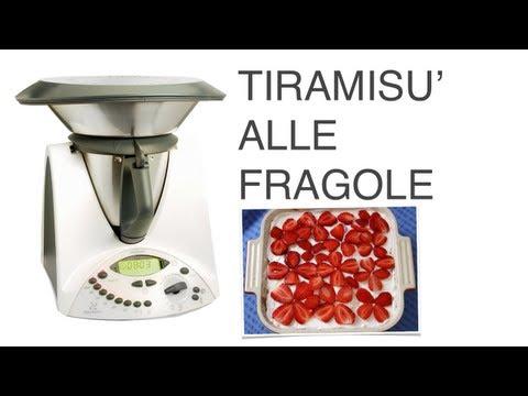 Tiramisù alle Fragole: Ricetta Bimby