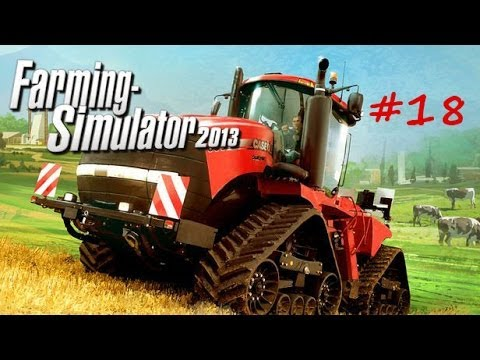 Farming Simulator 2013 Let's Play Episode 18: Greenhouses Everywhere!! (& Solar Panels)