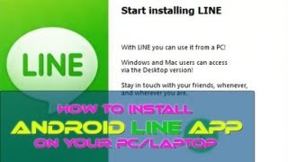 How To Install Android Line App On Your Pc/Laptop