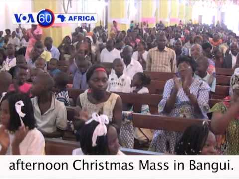 Pope Francis prays for peace in Central African Republic and South Sudan - VOA60 Africa 12-25-2013