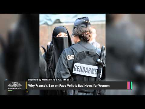 Why France's Ban On Face Veils Is Bad News For Women - TOI