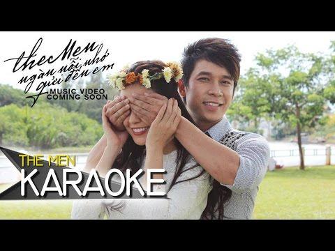 The Men - Ngàn Nỗi Nhớ Gửi Đến Em (Official Karaoke)