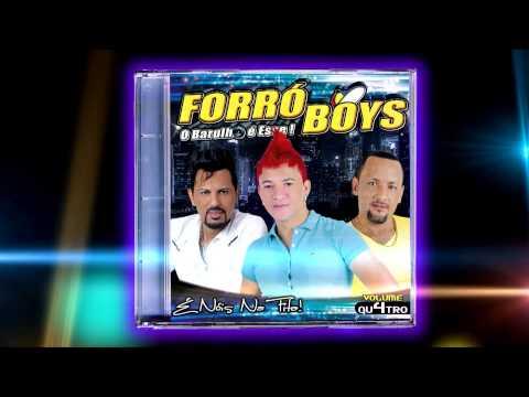 Forró Boys Vol 04 - 06 Coração Acelerado 2013 ( Accelerated heart )