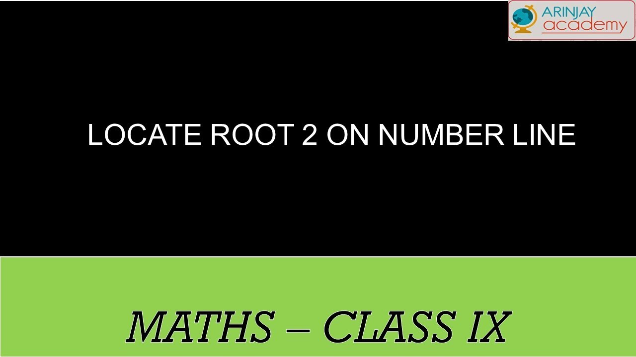 ... , ICSE Class 9 - Locating irrational numbers on Number Line - YouTube