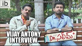 Vijay Antony byte about Dr. Saleem