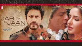 Jab Tak Hai Jaan-Hindi Movie 2012 Challa Full Song- HD