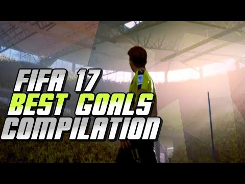 FIFA 17 BEST GOALS COMPILATIONS
