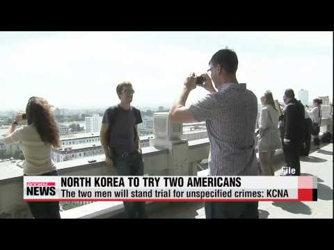 North Korea preparing to try two American tourists