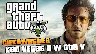 GTA V Kac Vegas 3 W GTA V / The Hangover Part III In GTA