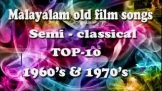 Malayalam Old Film Songs Semi Classical Non Stop 1970