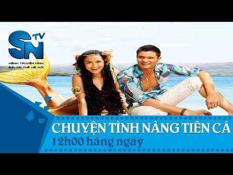 Trailer phim Chuyện Tình Nàng Tiên Cá trên SNTV - SCTV6